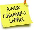 AVVISO CHIUSURA UFFICI